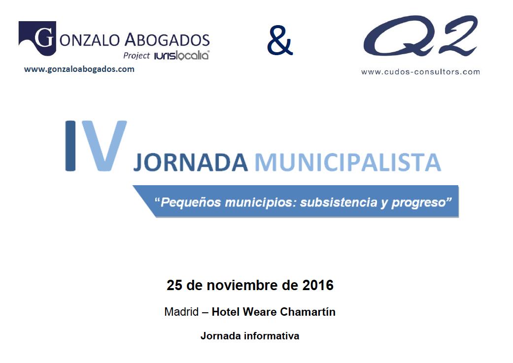 """IV JORNADA MUNICIPALISTA:""""Pequeños municipios: subsistencia y progreso""""."""
