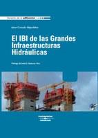 El IBI de las grandes infraestructuras hidráulicas - Autor: Javier Gonzalo Migueláñez